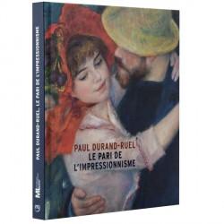 Livre - Paul Durand-Ruel, le pari de l'impressionnisme