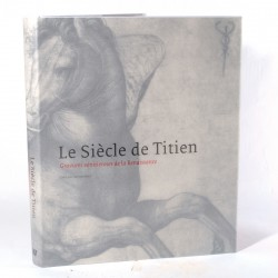 Livre - Le siècle du Titien : Gravures Vénitiennes de la Renaissance