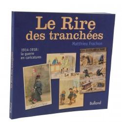 Livre - Le Rire des tranchées – 1914-1918, La Guerre en caricatures