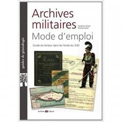 Livre - Archives Militaires, Mode d'Emploi (2ème édition)