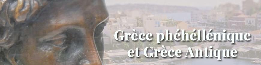 Grèce phéhéllénique et Grèce Antique