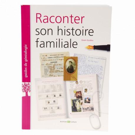 Livre - Raconter son histoire familiale