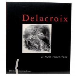 Livre - Delacroix : Le trait Romantique