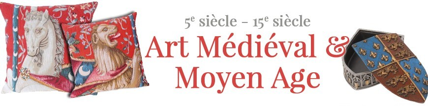 5em siècle - 15em siècle - Art Médiéval & Moyen Age