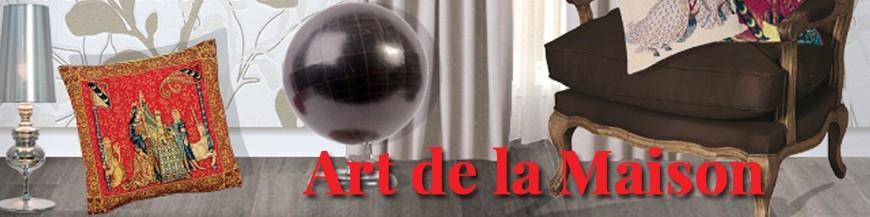 ART DE LA MAISON