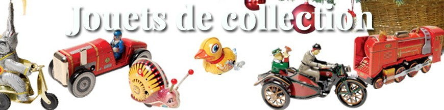 Jouets de collection