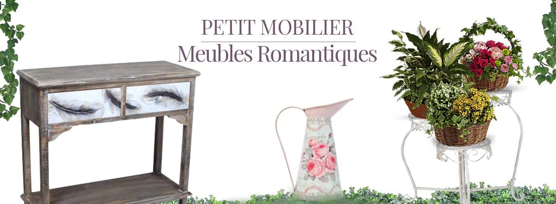 Petit Mobilier - Meubles Romantiques
